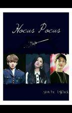Hocus Pocus || j.j.k • j.y.i || by uglyduck22