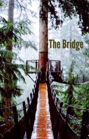 The Bridge by InnocentPurity