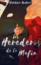 Los Herederos De La Mafia (#3TrilogiaRusa) by MyWorldxd