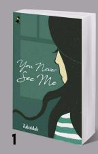 You Never See Me   by ZB_213