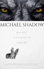 ~Michael Shadow~ by _nikovi