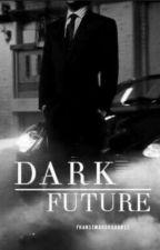 Dark Future. by FranseMarokkaanse