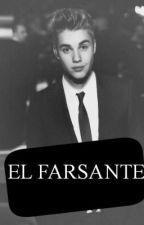 El Farsante.  (Justin y tu)  Terminada *-* by AnaMistica