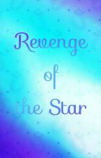 Revenge Of The Star (Complete) by JeonAira01