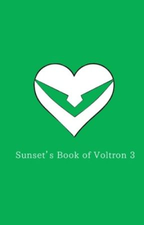Sunset's Book of Voltron 3 by PrincessSunsetKlance