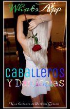 WHATSAPP CABALLEROS Y DAMISELAS by Darlen_Unicorn03