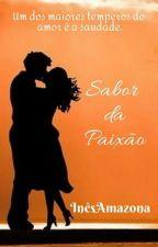 Sabor da Paixão  by InesAmazona