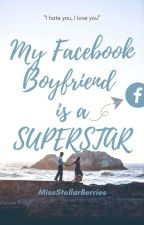 My Facebook Boyfriend Is A SUPER STAR by yoojinl