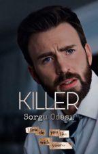 Killer «» ◎Sorgu Odası◎ by CikolataliUykum