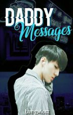 Daddy Messages ☪✝HunHan  by bangwlosz