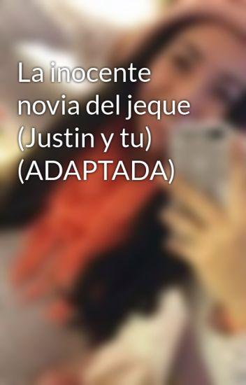 La inocente novia del jeque (Justin y tu) (ADAPTADA)