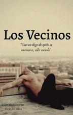 Los Vecinos  by vick_00_nick