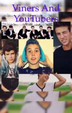 Viners and YouTubers by DayneMeyers