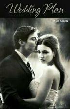 WEDDING PLAN by Nayz_123