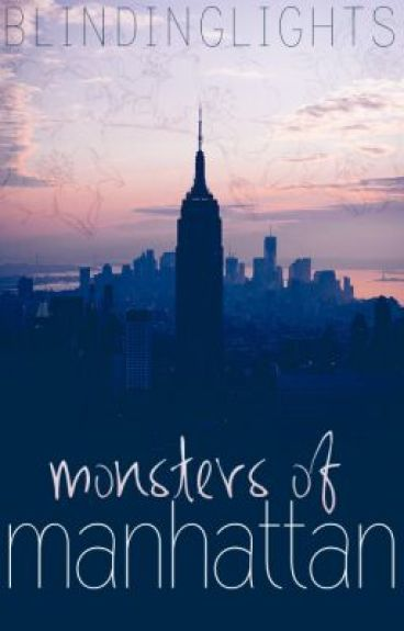 Monsters of Manhattan by Blindinglights