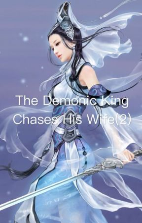The Demonic King Chases His Wife(2) by PrincyBoi