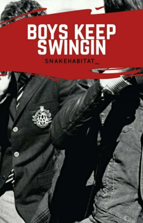 Boys Keep Swingin' » L.S [One Shot] by snakehabitat_