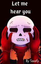 Let Me Heart You♥[Underfell Fontcest] by Sansfy