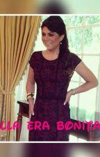 Ella era Bonita  by valepoz31