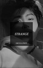 STRANGE by SkullPhy