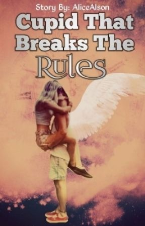Cupid That Breaks The Rules by alex_andra1994