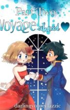 Voyage Ahead (Sequel to Playboy) An Amourshipping Story by darlinyoureclazzic