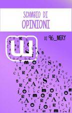 Scambio di Opinioni by 96_mery
