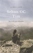 ガ SEHUN OC TEXTING -TİM- ✔ by hunhanskuki
