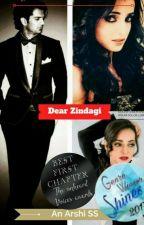 Arshi SS: Dear Zindagi (Dear Life) by xBadishx