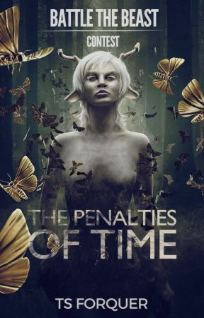 The Penalties of Time - #BattletheBeast SyFy Contest - The Magicians by TharronSkylor