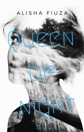 Queen of Night (Book 2) by lisha_f