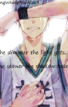 The dimmer the light gets, The sooner the shadow fades {DISCONTINUED} by chenosaurus-reks