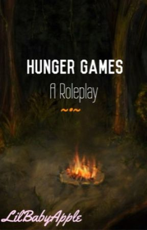 The Hunger Games: A Roleplay((CLOSED)) by LilBabyApple