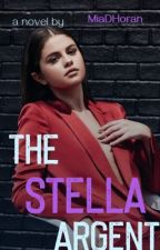 The Stella Argent - Stiles Stilinski {Book 2}  by MiaDHoran