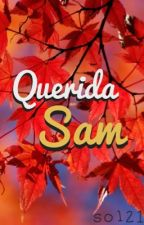Querida Sam by Mimundoby_sol21
