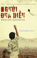 Người đua diều - Khaled Hosseini by NguyetLelyy25