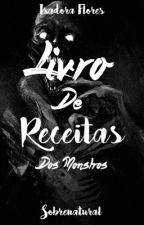 O Livro de Receitas dos Monstros by IsadoraWarkenFlores