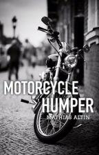 motorcyle humper » mathias altin by makkachicken69