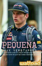 Mi Pequeña | Max Verstappen  by infinity_potato
