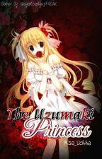 The Uzumaki Princess (Itachi Love Stoy) by Misa_Uchiha