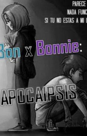 bon x bonnie: apocalipsis by pandafujoshi29