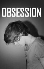 Obsession (Harry Styles) by xparanoiderx