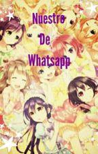 Nuestro grupo de whatsapp [ Love Live μ's ] by bonbon_kawaii