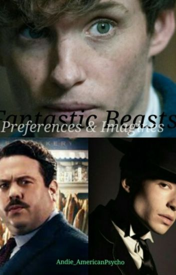 Fantastic Beasts Imagines and Preferences
