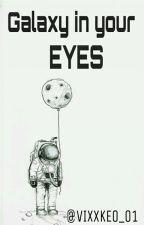 Galaxy In Your Eyes  Σ>→HyukBin by VIXXKEO_01