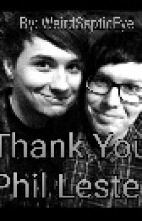 Thank You Phil Lester (DICONTENIUED, WONT BE FINISHING :/) by phanislovephanisme