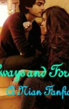 Always and Forever:A Nian Fanfic by iloveyourbeautymarks