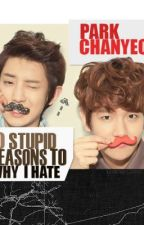 10 Stupid Reasons To Why I Hate Park Chanyeol by Baekdine_fanfan00