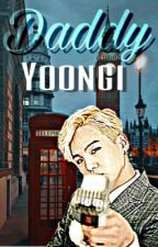Daddy Yoongi ( Smuts and Imagines ) by Nyanghaseyo