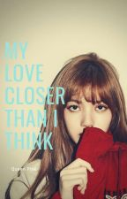 My love is closer than i think :: jjk & LM :: by parkqueenpink